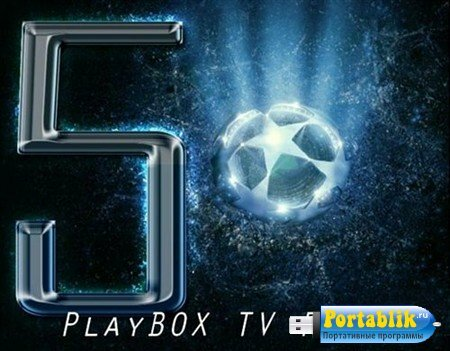 PlayBOX TV Player 1.4.0 + Portable
