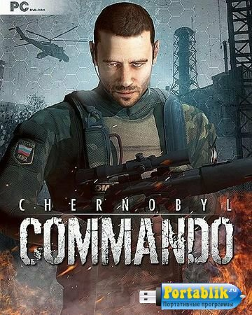 Chernobyl Commando ( 2013 /Eng) RePack R.G. Element Arts