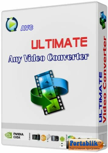 Any Video Converter Ultimate 5.9.4 Multilanguage Portable by Portable AppZ