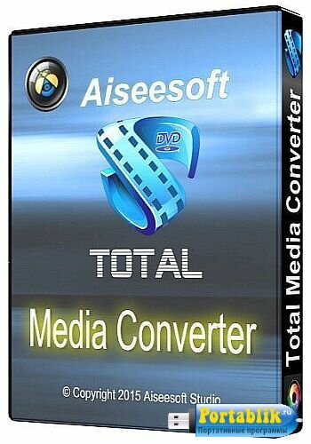 Aiseesoft Total Media Converter 9.2.10 Rus Portable – медиа/DVD конвертер + видео редактор + видеоплеер