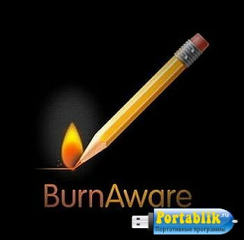 BurnAware Pro 10.4 Final Portable by PortableXapps - создание, запись компакт дисков
